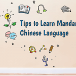 Tips to Learn Mandarin Chinese Language